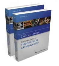 Miller, J. Mitchell The Encyclopedia of Theoretical Criminology