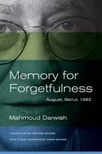 Mahmoud Darwish,   Ibrahim Muhawi Memory for Forgetfulness