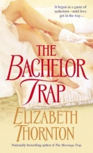 Thornton, Elizabeth The Bachelor Trap