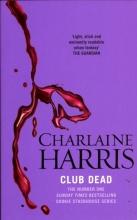 Harris, Charlaine Club Dead