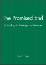 Fiddes, Paul S. The Promised End