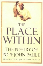 John Paul II, Pope The Place Within