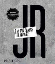 Joseph Remnant Nato Thompson, JR: Can Art Change the World? (Revised and Expanded Edition)