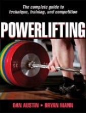 Austin, Dan,   Mann, Bryan, Ph.D. Powerlifting