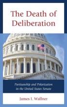 James I. Wallner The Death of Deliberation