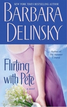 Delinsky, Barbara Flirting With Pete
