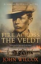 Wilcox, John Fire Across the Veldt