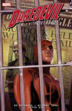 Brubaker, Ed Daredevil the Man Without Fear! Ultimate Collection 1
