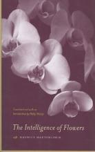 Maeterlinck, Maurice The Intelligence of Flowers