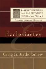 Craig G. Bartholomew,   Tremper Longman Ecclesiastes