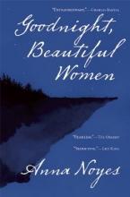 Noyes, Anna Goodnight, Beautiful Women