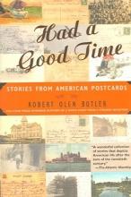 Butler, Robert Olen Had a Good Time