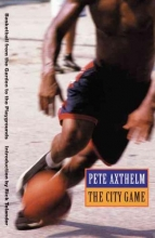 Axthelm, Pete The City Game