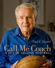 Dietzel, Paul F. Call Me Coach