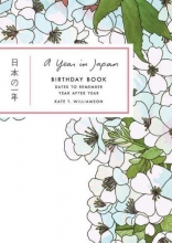 Williamson, Kate T. A Year in Japan Birthday Book