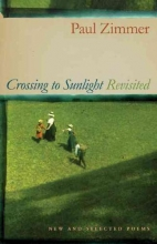 Zimmer, Paul Crossing to Sunlight Revisited