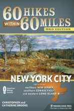 Christopher Brooks,   Catherine Brooks 60 Hikes Within 60 Miles: New York City