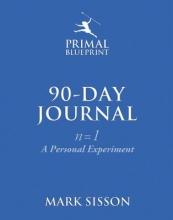Mark Sisson The Primal Blueprint 90-Day Journal