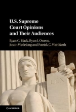 Black, Ryan C. Us Supreme Court Opinions and Their Audiences