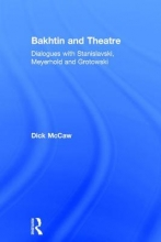 McCaw, Dick Bakhtin and Theatre
