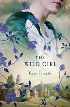 Forsyth, Kate The Wild Girl