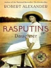 Alexander, Robert Rasputin`s Daughter