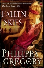 Gregory, Philippa Fallen Skies