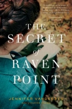 Vanderbes, Jennifer The Secret of Raven Point