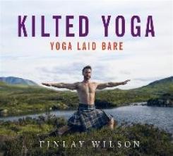 Finlay Wilson Kilted Yoga