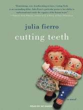Fierro, Julia Cutting Teeth
