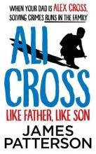 James Patterson, Ali Cross: Like Father, Like Son