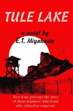 Miyakawa, Edward T. Tule Lake