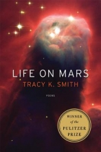 Smith, Tracy K. Life on Mars