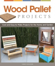 Gleason, Chris Wood Pallet Projects