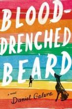 Galera, Daniel Blood-Drenched Beard