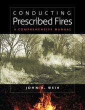 Weir, John R. Conducting Prescribed Fires