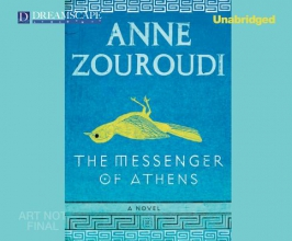 Zouroudi, Anne The Messenger of Athens