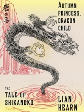 Hearn, Lian Autumn Princess, Dragon Child