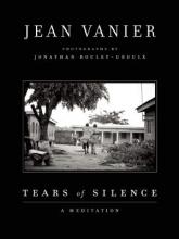 Vanier, Jean Tears of Silence