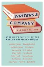 Wachtel, Eleanor The Best of Writers & Company