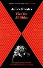 James Rhodes, Fire on All Sides