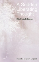 Askildsen, Kjell A Sudden Liberating Thought