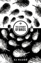 Naude, Sj The Alphabet of Birds