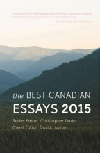 The Best Canadian Essays 2015