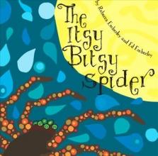 Emberley, Rebecca The Itsy Bitsy Spider