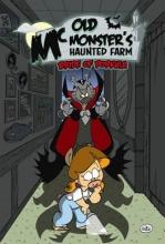 Erwin, Brent E.,   Fosgitt, Jay Old McMonsters Haunted Farm