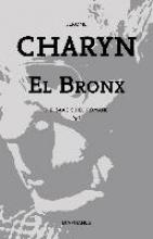 Charyn, Jerome,   Bürger, Jürgen El Bronx