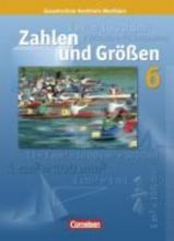 Zahlen und Größen 6. Schülerbuch. Nordrhein-Westfalen Ausgabe N
