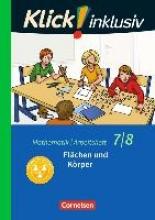 Jenert, Elisabeth,   Kühne, Petra Klick! inklusiv 7./8. Schuljahr - Arbeitsheft 5 - Flächen und Körper