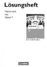 Mathematik real 7. Schuljahr. Lösungen zum Schülerbuch. Differenzierende Ausgabe Nordrhein-Westfalen